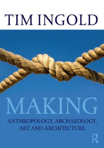 Currently Reading: Making by Tim Ingold